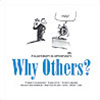 Why Others